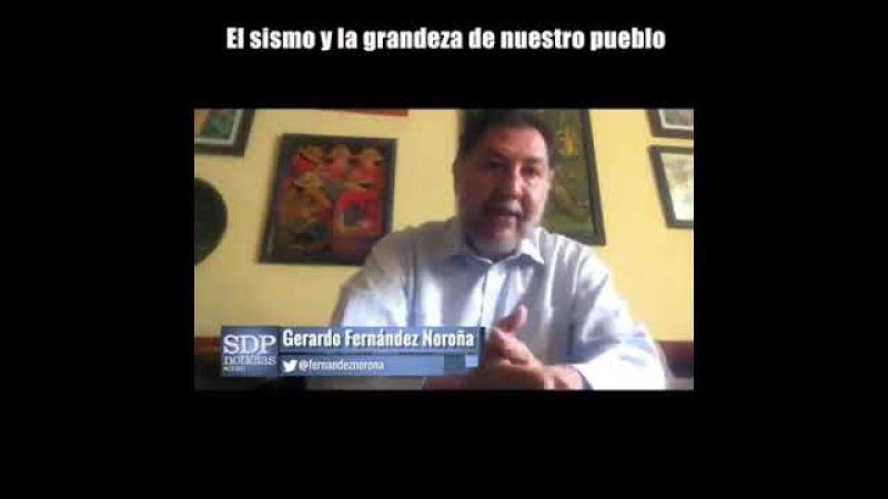 Vídeo columna@fernandeznorona : El sismo y la grandeza de nuestro pueblo