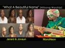 What A Beautiful Name - MonoNeon, Jerard Jovaun Woods (Hillsong Worship)
