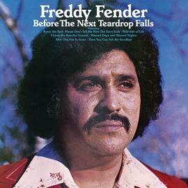Freddy Fender альбом Before The Next Teardrop Falls