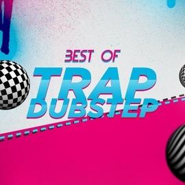 Dubstep Hitz альбом Best of Trap Dubstep
