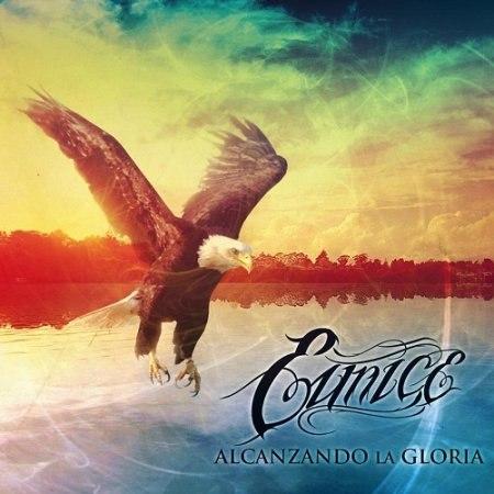 Eunice - Alcanzando La Gloria (2011)