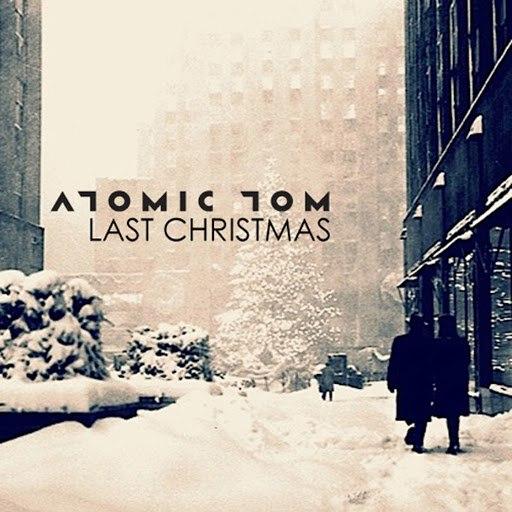 Atomic Tom альбом Last Christmas