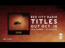 "Red City Radio - ""Show Me On The Doll Where The Music Touched You"""