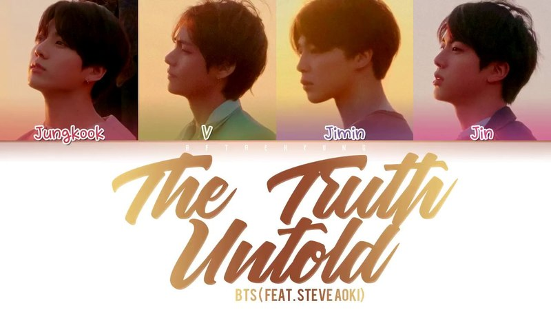 BTS - The Truth Untold (전하지 못한 진심) (feat. Steve Aoki) (Color Coded Lyrics/Han/Rom/Eng)