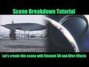 ELEMENT 3D AFTER EFFECTS Scifi scene breakdown Tutorial