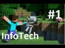 Lp по minecarft InfoTech 1
