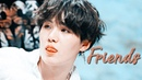 Min Yoongi | Friends [FMV]