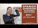022- Spanish Expressions Everybody Ought To Know: Hablar por los codos [podcast 022]