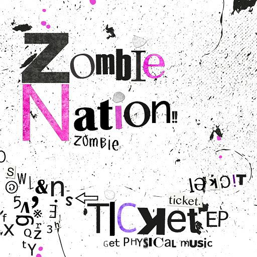 Zombie Nation альбом Ticket EP