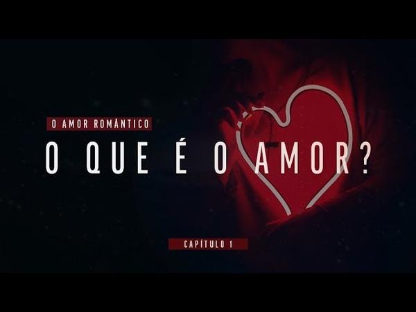 MEDITAÇÃO PARA ABRIR O CORAÇÃO - WEBSÉRIE O AMOR ROMÂNTICO 01