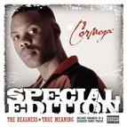 Cormega альбом Special Edition - Realness & True Meaning
