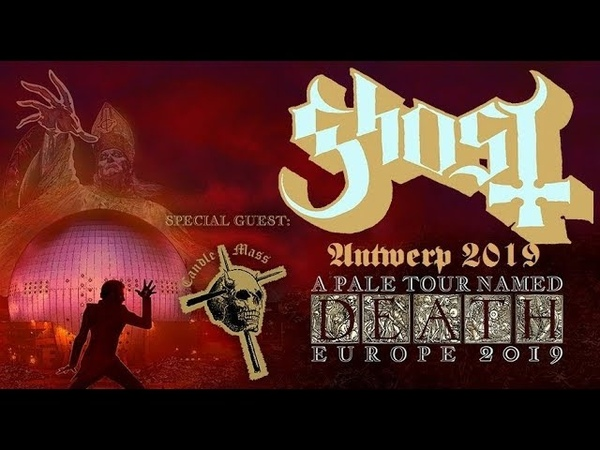 Ghost live at Lotto Arena Antwerp (Anvers) 06.02.2019 - Full Show - Ghost Fans Belgium