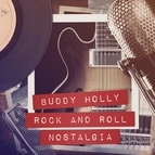 Buddy Holly альбом Rock and Roll Nostalgia