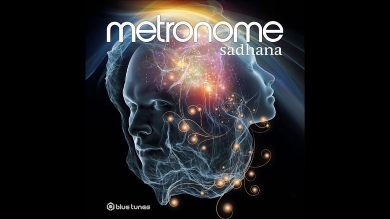 Metronome - Sadhana