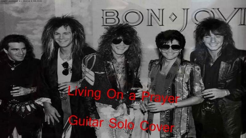 Bon Jovi Livin' On A Prayer'' Solo Guitar Cover