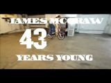 James McGraw // 43 Years Young