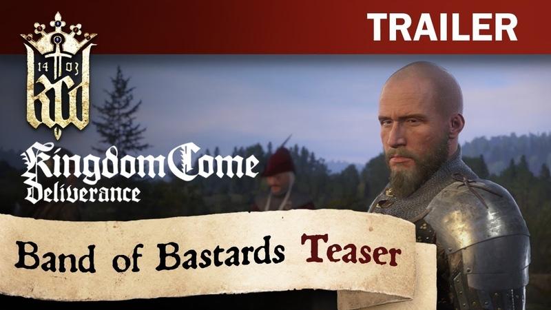 [Норка Орка] Kingdom Come: Deliverance - Band of Bastards Teaser