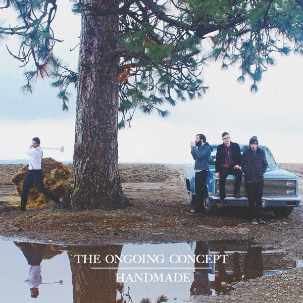 The Ongoing Concept – Handmade (2015)