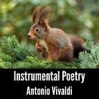 Antonio Vivaldi альбом Instrumental Poetry: Antonio Vivaldi