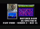 Boulder Dash ZX Spectrum Fast Food series 2 Day 15