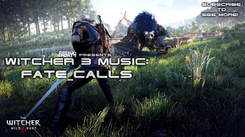 Witcher 3: Wild Hunt SOUNDTRACK - Fate Calls