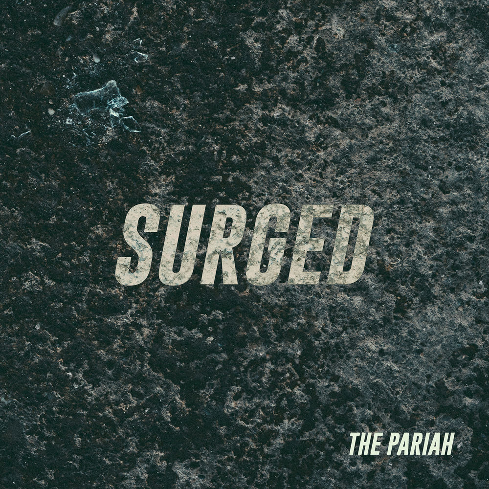 The Pariah - Surged [Single] (2018)