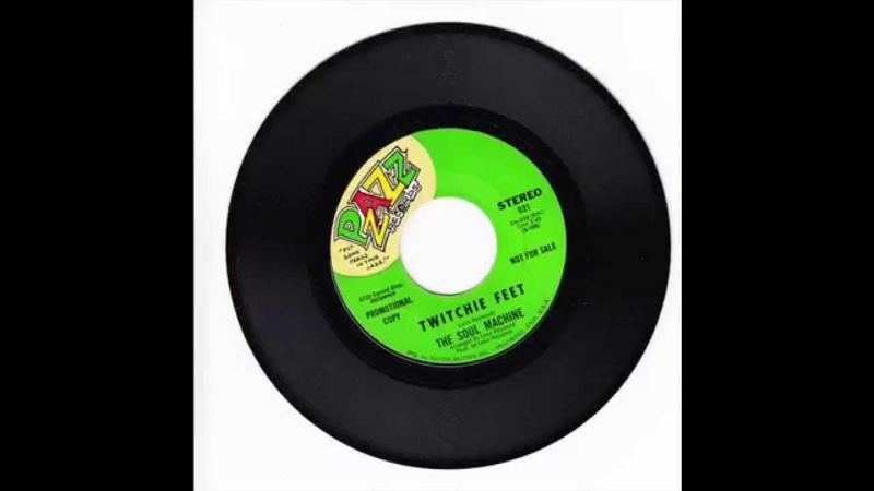 Twitchie Feet - The Soul Machine (1968) (HD Quality)