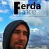| FAKE FERDA |