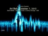 Art Bell's Dark Matter Brendan Cook &amp Jimmy Chunga GIS