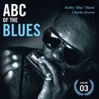 "Bobby ""Blue"" Bland альбом Abc of the Blues Vol. 3"