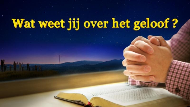 Gods Woord 'Wat weet jij over het geloof ' Nederlands gesproken