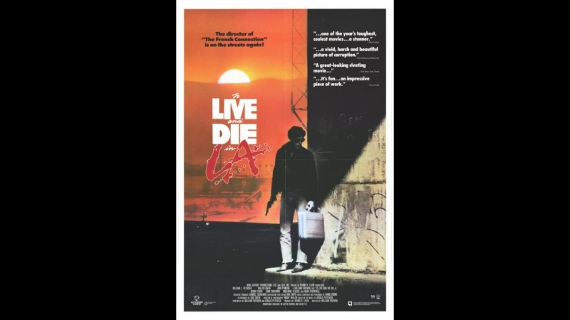 Жить и умереть в Лос-Анджелесе / To Live and Die in L.A. (1985) Михалёв