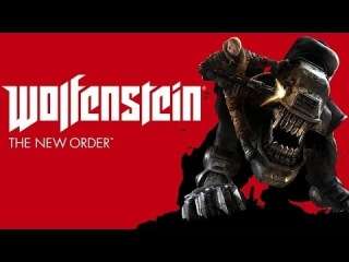 Обзор игры Wolfenstein: The New Order - вердикт, выводы, оценка