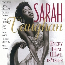 Sarah Vaughan альбом Every Thing I Have Is Yours