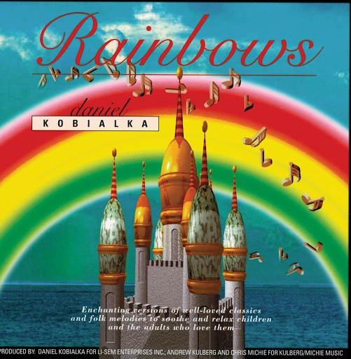 Daniel Kobialka альбом Rainbows