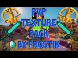 My PvP Texture Pack by FrosTiK v3.0