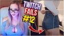 Twitch Sexy Fails Hot Girls STREAM 2018 12