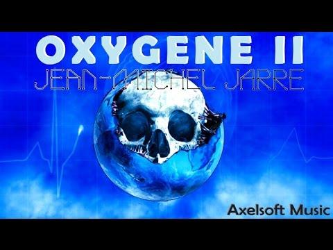 Jean Michel Jarre Oxygene II Remix Axelsoft's Night Version