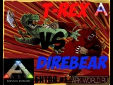 T-Rex vs Direbear ARK Survival Evolved. ТиРекс vs Медведь - кто сильней