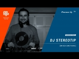 DJ STEREOTIP Megapolis 89.5 fm [ mixed emotions ] @ Pioneer DJ TV   Moscow