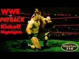 WWE Payback Kickoff Sheamus vs Damien Sandow Highlights 1080