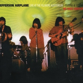 Jefferson Airplane альбом Live At The Fillmore Auditorium 11/25/66 & 11/27/66 - We Have Ignition
