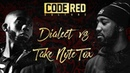 Code Red | DIALECT VS TAKE NOTE TOX | Grime Clash