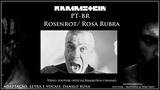 Rammstein PT - BR - RosenrotRosa Rubra