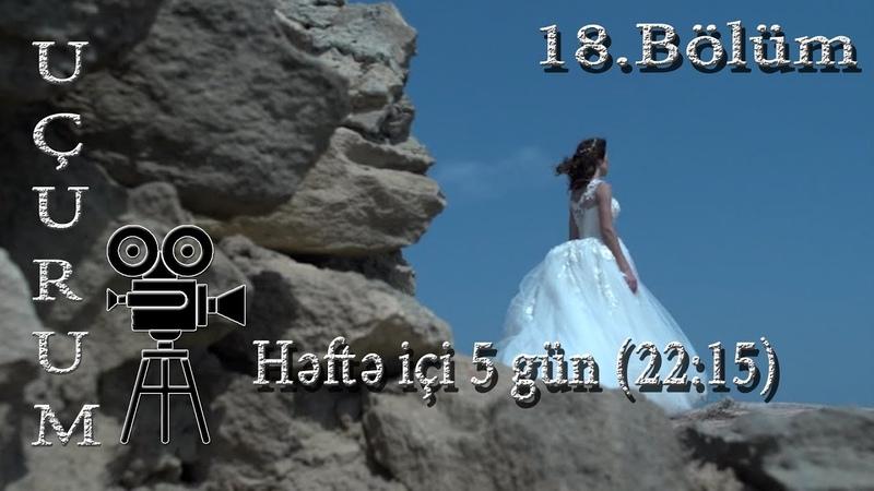 Uçurum (18-ci bölüm) - TAM HİSSƏ