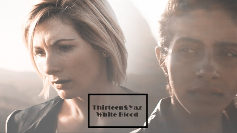 Thirteen and Yaz | White blood [11x06]