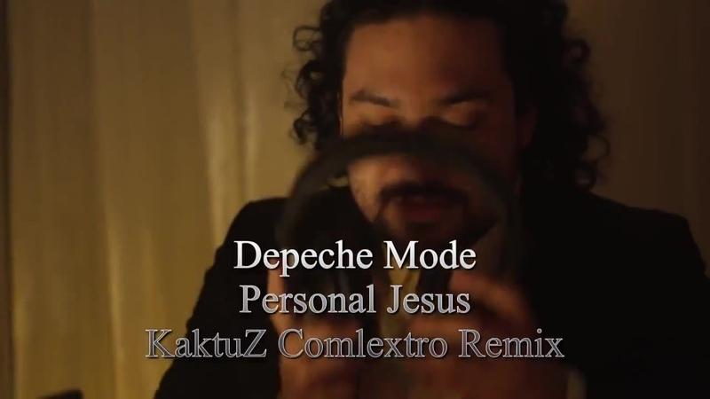 Depeche Mode - Personal Jesus (KaktuZ Complextro Remix) VJ AuX