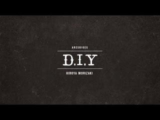 Hiroya Morizaki D.I.Y EDIT Hiroya Morizaki × Simon O'brien