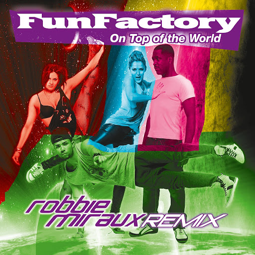 Fun Factory альбом On Top Of The World (Remix)