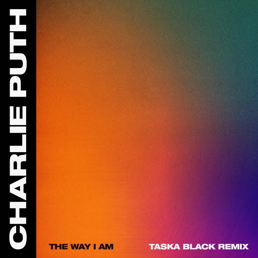 Альбом Charlie Puth The Way I Am (Taska Black Remix)